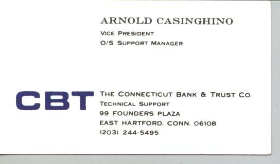 Arnold Casinghino   The Connecticut Bank & Turst Co.  == CBT
